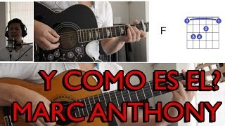 Y Como Es El Marc Anthony Tutorial Cover - Acordes [Mauro Martinez]
