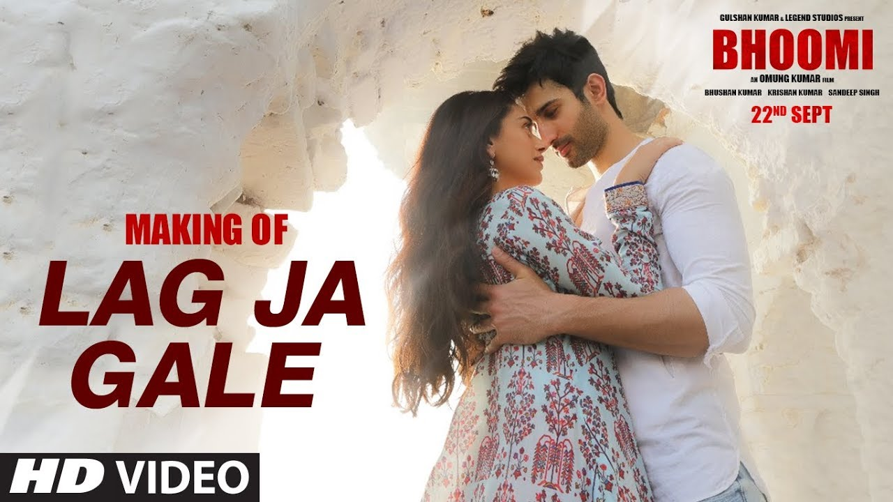 Making Of Lag Ja Gale Video Song Bhoomi Aditi Rao Hydari