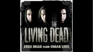 Zeds Dead & Omar LinX - Take a Chance