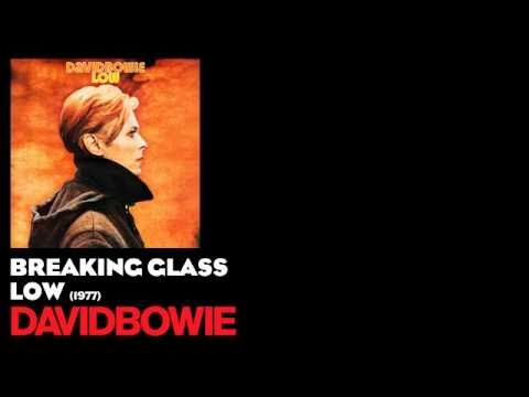 Breaking Glass - Low [1977] - David Bowie