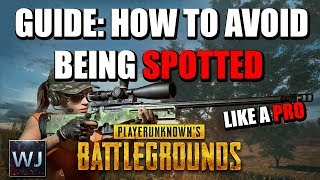 GUIDE: How to AVOID being SPOTTED in PLAYERUNKNOWN's BATTLEGROUNDS (PUBG)