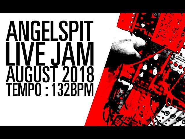 LIVE JAM AUG 2018 : 132BPM