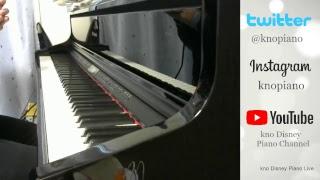 【リクエスト可】Disney PIANO LIVE by kno Disey Piano Channel ディズニーピアノLIVE♪