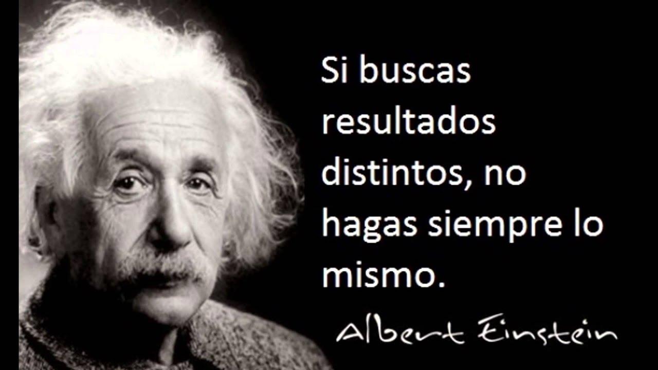 Albert Einstein Citas Frases Pensamientos E Ideas Célebres Famosas Inspiradoras