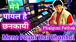 Mene Payal Hai Chankai | Phalguni Pathak | Instrumental Song Casio CTX 700 By Pradeep Afzalgarh