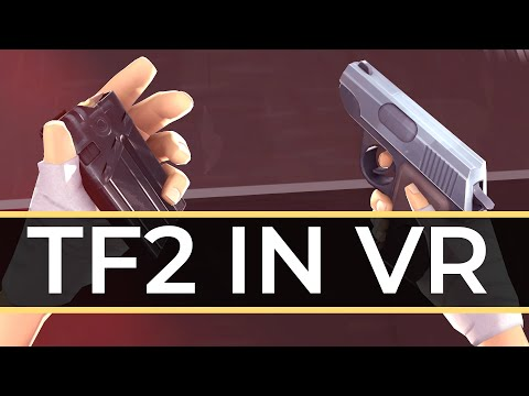 Team Fortress 2 In VR Is An Absolute Masterpiece - Here's Why