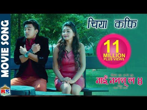 Nai Nabhannu La 4 || Chiya Coffee || चिया कफी || Full Song HD