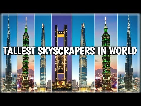Top 19 Tallest Buildings in the World 2018 Highest