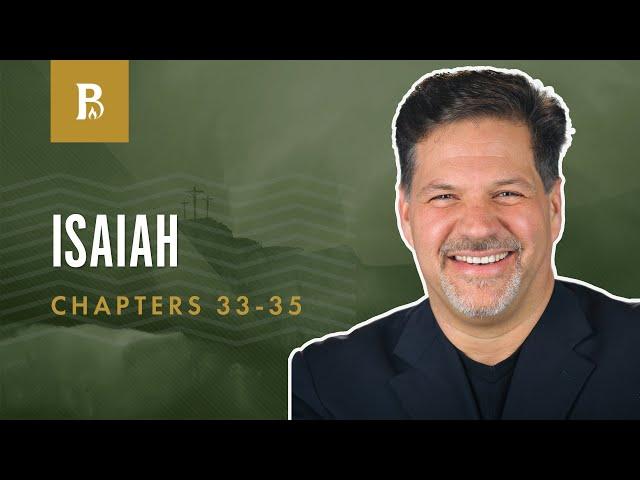 A Capable Savior | Isaiah 33-35