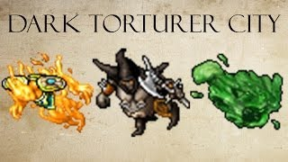 Tibia - Free Hunt : Dark Torturer City