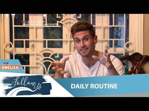 VTV7 | Follow us | Daily routine | Sáng dậy bạn sẽ làm gì?
