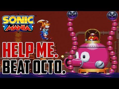 Sonic Mania : How to Beat Oil Ocean Zone Act 2 Boss (Giga Octus)