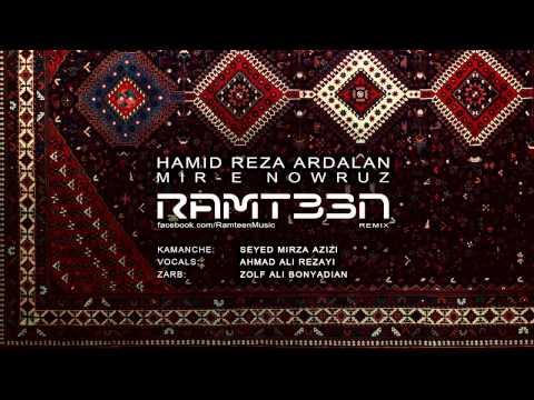 Ahmad Ali Rezayi  - Mir-e Nowruz (Ramteen Remix)