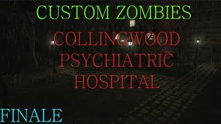 """Custom Zombies: Collingwood Psychiatric Hospital finale """"Talking about my Map"""""""