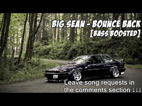 Big Sean - Bounce Back [BASS BOOSTED]