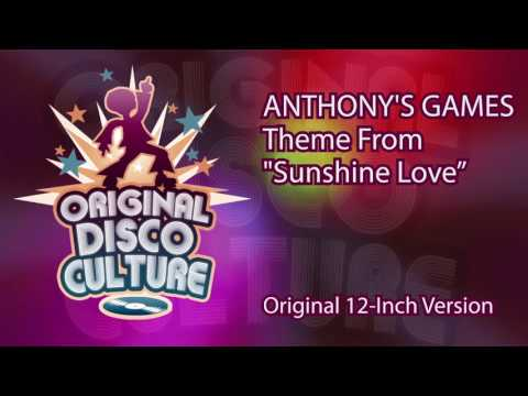 Anthony's Games - Theme From Sunshine Love (Original 12-Inch Version)