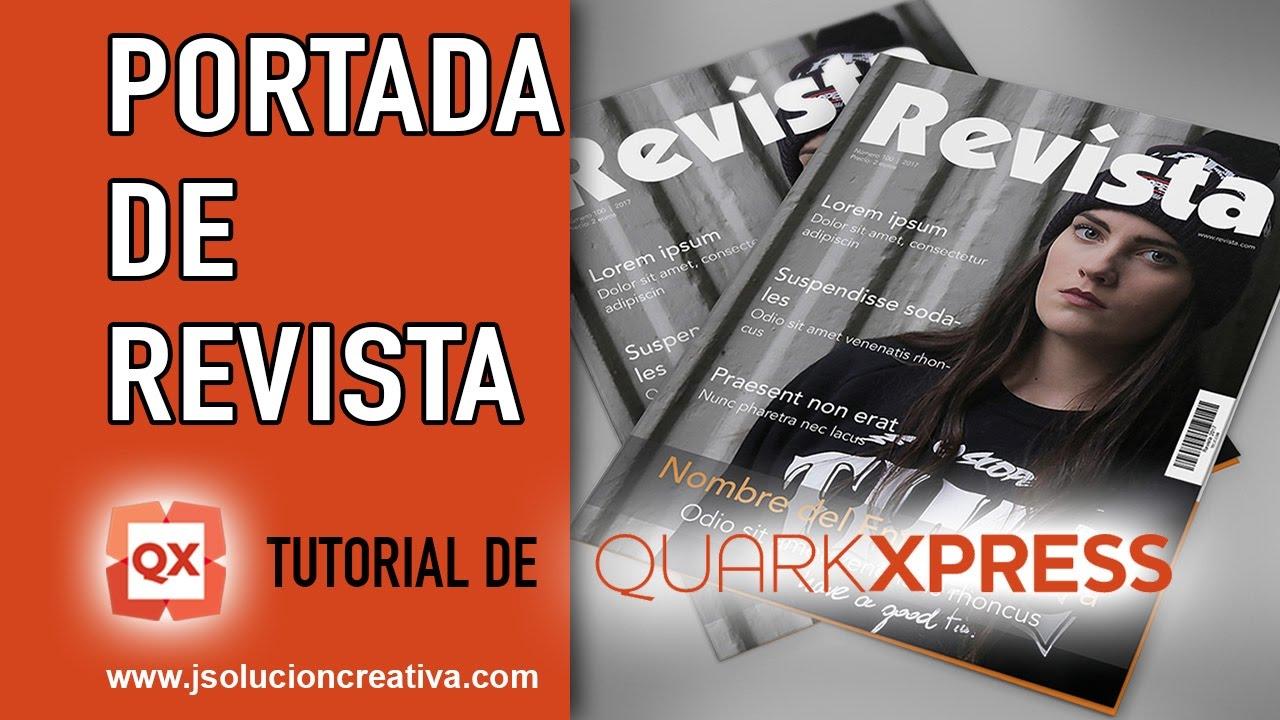 Como realizar una PORTADA DE REVISTA en QuarkXPress - YouTube