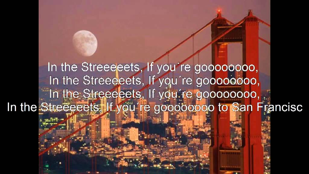 Lyrics for San Francisco (Be Sure To Wear Flowers In Your ...