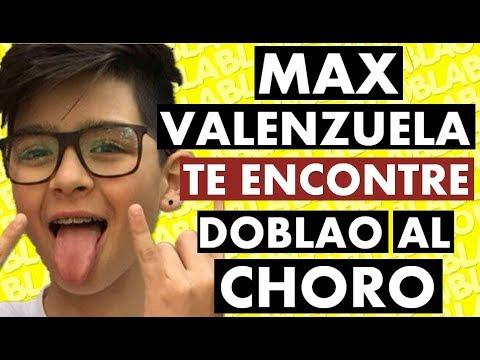MAX VALENZUELA - TE ENCONTRE | DOBLAO AL CHORO CHILENO