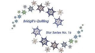 Bridgit's Quilling Star Series No. 16 (Tutorial)