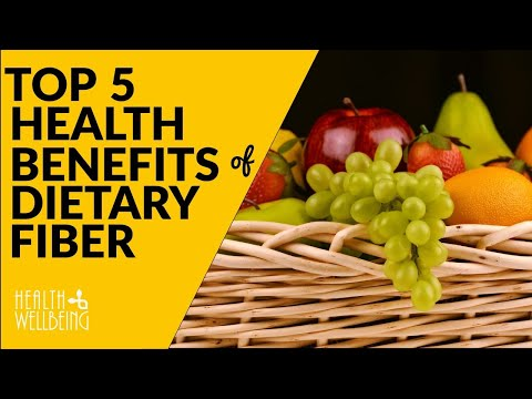 What is Dietary Fiber and Top 5 Health Benefits of Dietary Fiber