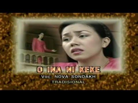 Lagu Daerah Minahasa  - O Ina nikeke -  Nova Sondakh