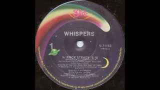 THE WHISPERS - Rock Steady [HQ]