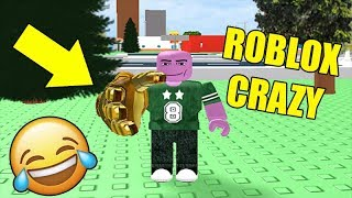 WHAT IF I TOOK THE GAUNTLETS OF THANOS-ROBLOX CRAZY 😂