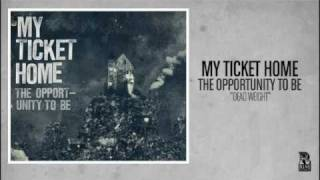 Watch My Ticket Home Dead Weight video