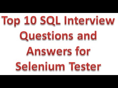 SQL Interview Questions And Answers For Selenium Tester