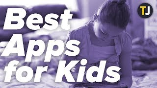 The Best Android Apps for Children!