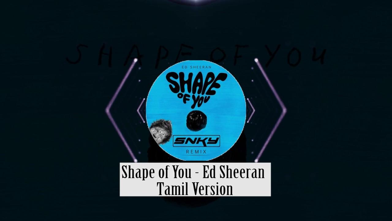 Shape Of You Tamil Version Download Ilayaraja Music
