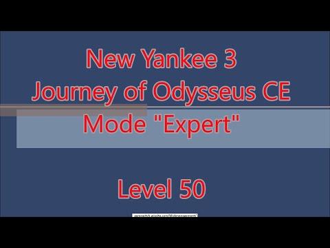 New Yankee 8 - Journey of Odysseus CE Level 50  