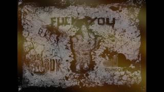 FUEK YOU - DJ BLOODY
