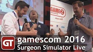 Thumbnail für GameTube auf der gamescom 2016 - Surgeon Simulator LIVE