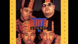 Heavy D & The Boyz - We Got Our Own Thang(Club Mix)