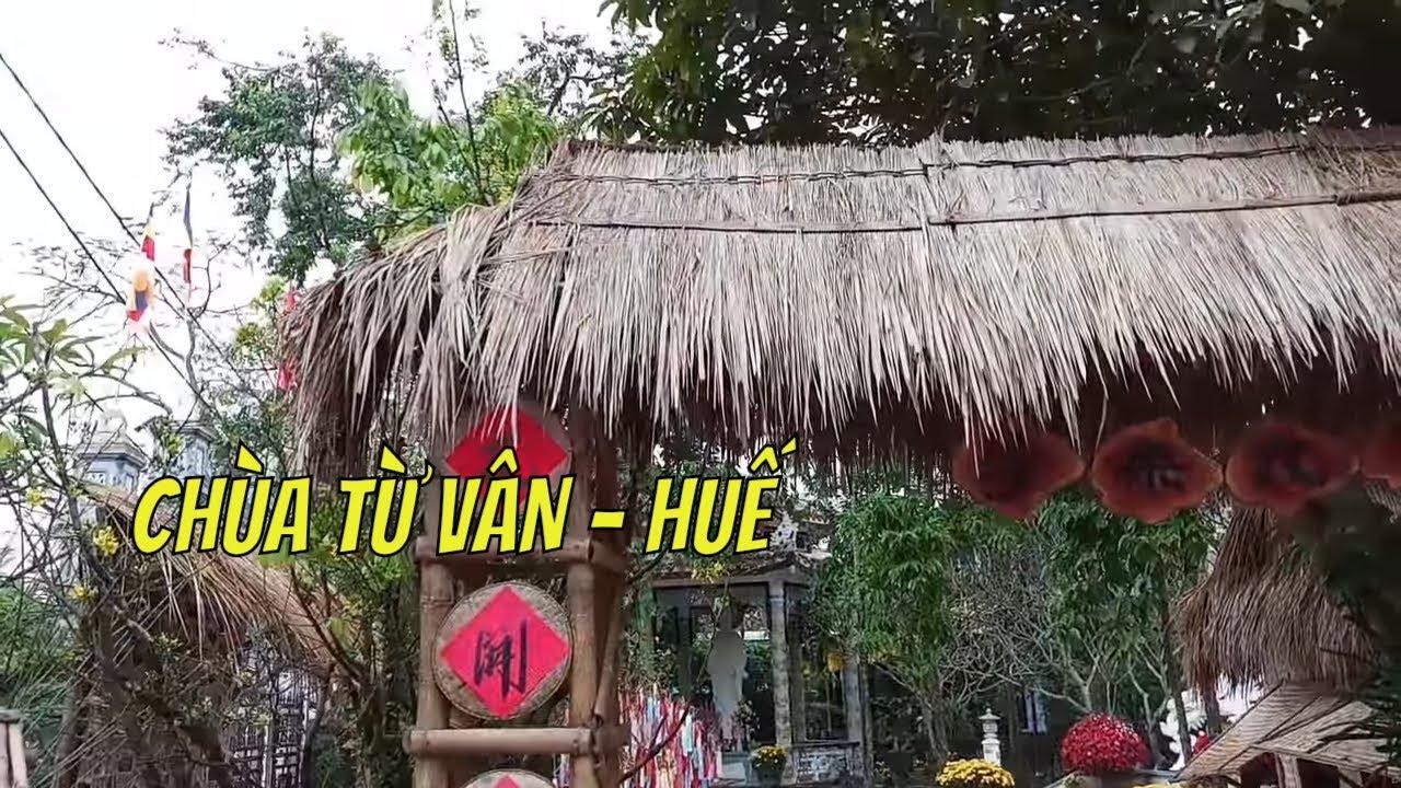 Tết 2018 | Thăm Chùa Từ Vân Tọa Lạc Tại Đường Phan Bội Châu Thành Phố Huế | Gogo Around TV