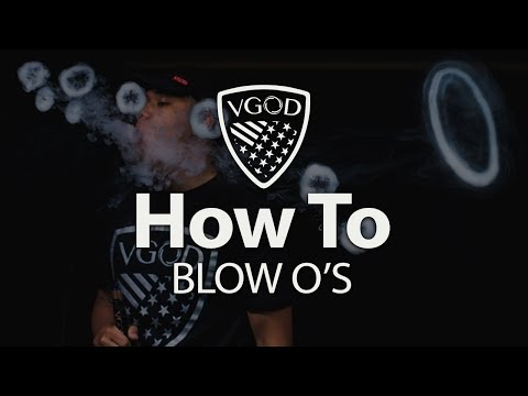 VGOD Vape Trick Tutorials: How To Blow O's