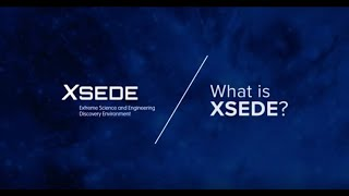 What Is XSEDE? thumbnail