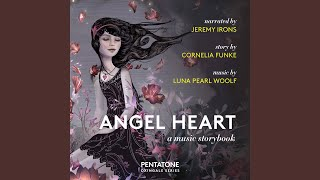 Angel Heart, Pt. 1: Chapter 1b, All Through the Night (Arr. G. Getty & L.P. Woolf for Voices,...