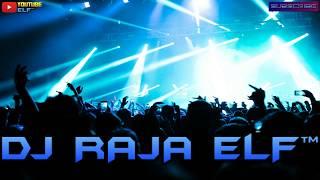 DURI TERLINDUNG NIKE ARDILLA REMIX 2020 DJ RAJA ELF™ BATAM ISLAND