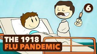 1918 Flu Pandemic - The Forgotten Plague - Extra History - #6