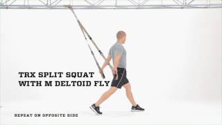 trx split squat with m deltoid fly