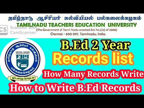 Tnteu B.Ed 2 Year How many Records Write School Teaching Practice & How manyDay working SchoolTamil
