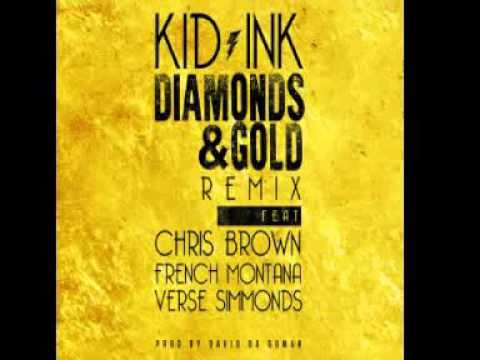 Kid Ink - Diamonds & Gold Remix feat Chris Brown