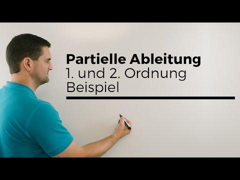 Partielle Ableitung 1. Und 2. Ordnung Beispiel, Mehrdimensionale Analysis | Mathe By Daniel Jung