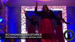 Swank Wedding Show 2019 - Chandni's House of Dance