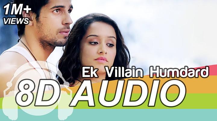 hamdard 8d audio song  ek villain arijit singh  mithoon  sidharth malhotra   shraddha kapoor