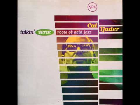 Cal Tjader ‎– Talkin' Verve - Roots Of Acid Jazz (Full Album