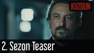 Kuzgun 2. Sezon Teaser